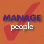 Manage people 150x150 7 Questions to Answer to Better Manage Your People