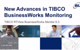 New Advances in TIBCO BusinessWorks Monitoring