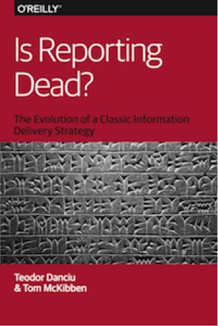 is reporting dead Four Game Changers in Enterprise Reporting