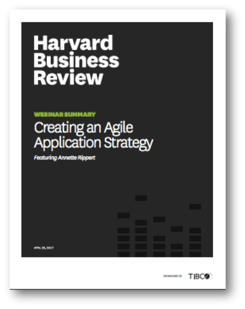 Harvard Business Review Report: Creating an Agile Application Strategy