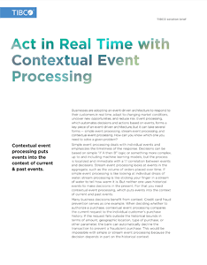 Act in Real Time with Contextual Event Processing